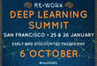 Join RE•WORK for the Global Deep Learning Summit in San Francisco, Lineup Includes Google Brain, Netflix, Facebook, Calico Labs, Ancestry & More