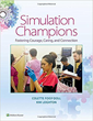 """Simulation Champions"" by Colette Foisy-Doll and Kim Leighton"