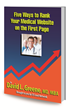 "US Lead Network Now Offering Complimentary Ebook, ""Top 5 Ways to Rank Your Medical Website on First Page"""