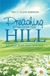 Pastor's Statement of Faith Offered in 'Preaching from Over the Hill'