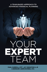 "Wealth Manager, Certified Public Accountant, and Estate Attorney In The Woodlands, TX Release New Book, ""Your Expert Team"""