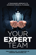 """Wealth Manager, Certified Public Accountant, and Estate Attorney In The Woodlands, TX Release New Book, """"Your Expert Team"""""""