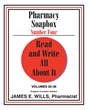 "Author James E. Wills's New Book ""Pharmacy Soapbox Number Four: Volumes 29-36"" Is an Informative Work Addressing Current Healthcare Topics"