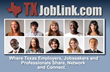 The No.1 Reason Texas Employers, Recruiters and Jobseekers Should Join TXJobLink.com
