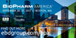 BioPharm America™ Global Partnering Event Gives Attending Companies Direct Contact With Biotech Innovation, Pharma Executives and Funding Sources