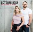 "October Rose ""Heartbreak Song"" Single Cover"