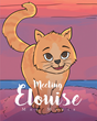 "Mae Marie's newly released ""Meeting Eloise"" is a helpful tool for young readers to learn the importance of family values through short stories and colorful illustrations."
