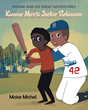"Author Moise Michel's New Book ""Kwame and His Great Adventures: Kwame Meets Jackie Robinson"" Is an Inspiring Story of One Young Boy's Desire to Succeed in Baseball"
