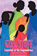 "Diana Kraus-Anderson's New Book ""GIRL STUFF Essentials of the Unglamorous"" Is an Educational and Eye-Opening Guidebook on Women's Health and Self-Care"