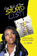 T. L. Adams Encourages Readers to 'Get Rid of Your Stupid List!'
