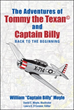 'The Adventures of Tommy the Texan© and Captain Billy' Illustrates the Relationship Between a Pilot and his Plane