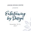 "Laguna Design Center's Annual ""Entertaining by Design"" Event to Benefit the John Wayne Cancer Foundation"