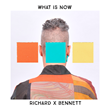 "Richard X Bennett's new trio CD, ""What Is Now."""
