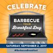 Hearth, Patio & Barbecue Association: Celebrate National Barbecue Breakfast Day Saturday, September 2, 2017
