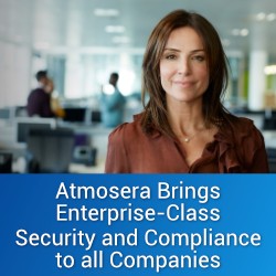 Atmosera Brings Enterprise-Class Security and Compliance to all Companies