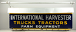 International Harvester Farm Equipment Sign, estimated at $6,000-9,000.