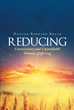 "Author Hunter Bernard Brush's Newly Released ""Reducing Unnecessary and Unjustifiable Human Suffering"" Prepares Readers to Receive the Message of God"