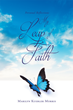 "Marilyn Kuebler Morris's Newly Released ""Personal Reflections: My Leap Of Faith"" Is A Story About A Christian Whose Faith Is So Strong, It Has Become Pure Instinct"