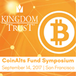 Kingdom Trust to Discuss Digital Currency Custody at CoinAlts Fund Symposium on September 14, 2017