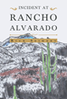 "Rick Seiwert's book ""Incident At Rancho Alvarado"" is an unconventional western that makes merry with a band of porch partiers while launching a great fight against evil."