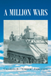"Charles Ferguson's New Book ""A Million Wars"" Is a Poignant Story Explaining Many Aspects of War and the Various Circumstances of People Serving in the Military"