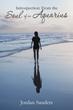 Jordan Sanders pens 'Introspection: From the Soul of an Aquarius'