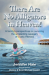 """""""There Are No Alligators in Heaven!"""" Scores 4-star Review from Portland Books"""