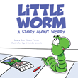 New Book Little Worm Addresses Complexity of Children's Emotions