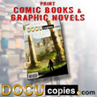 DocuCopies.com Expands Self Publishing Services by Printing Comic Books and Graphic Novels