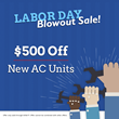 All Year Cooling Announces Their Labor Day Blowout Sale