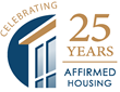 Affordable Developer Affirmed Housing Celebrates 25 Years of Success in the Industry