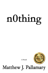 n0thing -- Award Winning Finalist In International Book Awards