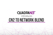 QuadraNet Introduces China Telecom CN2 into Network Blend