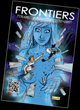 "Acclaimed Comic Book Series ""FRONTIERS"" Releases New Issue"