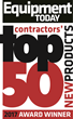 Equipment Today magazine announces contractors' choices for the Top 50 new construction products in 2017