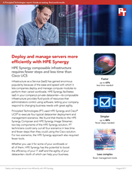 HPE Synergy let administrators perform several common deployment and management tasks with fewer steps, less time, and fewer management tools than Cisco UCS