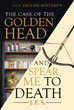 "J.E.S.'s New Book ""The Case of the Golden Head and Spear Me to Death"" Is an Impressive and Brilliant Work of Mystery and Craftiness"