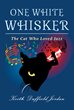 ONE WHITE WHISKER: The Cat Who Loved Jazz Is An Original And Innovative Novel By Keith Duffield Jordan Blending The Worlds Of An Alley Cat And The Humans He Encounters