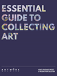 Art Collecting Demystified in Artwork Archive's New Complimentary e-Guide