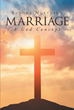 "Author Sandra Northern's Newly Released ""Marriage: A God Concept"" is a Look Into Marriage and What Makes a Successful Union"