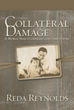 Daughter pieces together present through researching father's past in new memoir, 'Collateral Damage'