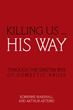 Domestic violence tackled in new book 'Killing Us … His Way'