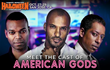 AMERICAN GODS lead cast members coming to Famous Monsters Halloween Convention.