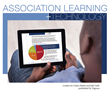5th Edition of Association Learning Technology Report Shows Microlearning Growing Rapidly, Mobile at Tipping Point, Strategy Still Lacking