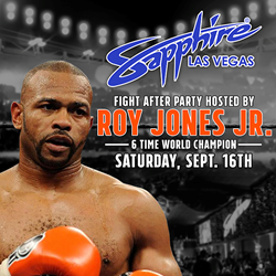 Meet Roy Jones at After-Fight Party at Sapphire Las Vegas Sept. 16, 2017