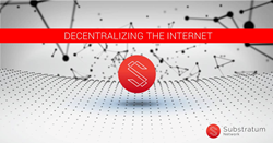 Substratum will provide the free and fair internet of the future through the power of the Decentralized Web