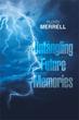 Floyd Merrell Releases 'Untangling Future Memories'