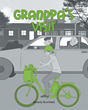 "Author Beverly Brumfield's Newly Released ""Grandpa's Visit"" Is a Wonderful Children's Book That Delightfully Details the Wonders of Multigenerational Learning"