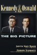 TrineDay's November 22nd Release: Kennedy and Oswald - The Big Picture