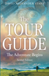"Author David Alexander Stark's Newly Released ""The Tour Guide"" is the Autobiographical Tale of Thrills, Adventure, and Faith that Changed the Author's Life Forever"